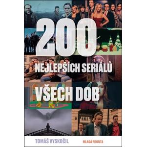 200 nejlepších seriálů všech dob | Tomáš Vyskočil
