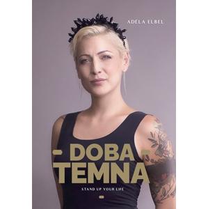 Adéla Elbel: Doba temna | Adéla Elbel