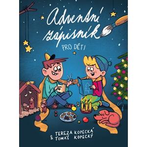 Adventní zápisník pro děti | Tomáš Kopecký, Tereza Kopecká