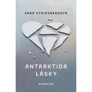 Antarktida lásky | Sara Stridsbergová, Romana Švachová