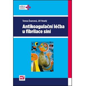 Antikoagulační léčba u fibrilace síní | Jiří Veselý
