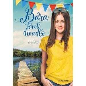 Bára krotí divadlo  | Milena Durková, Milena Durková