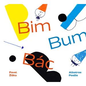 Bim - Bum - Bác | Pavel Žiška, Lukáš Urbánek, Martin T. Pecina