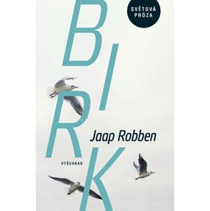 Birk | Jaap Robben, Veronika terHarmsel Havlíková