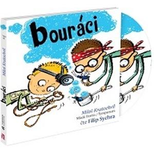 Bouráci (audiokniha) | Miloš Kratochvíl