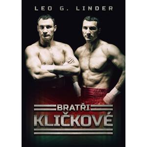 Bratři Kličkové | David Sajvera, Leo G. Linder