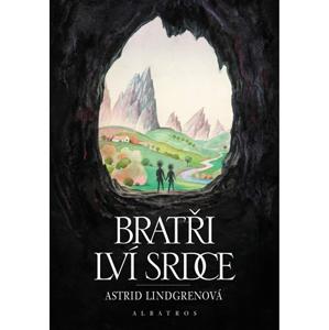 Bratři Lví srdce | Astrid Lindgrenová, Jarka Vrbová, František Skála ml., Vladimír Vimr