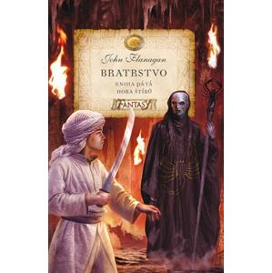 Bratrstvo - Kniha pátá - Hora štírů | Milan Pohl, John Flanagan
