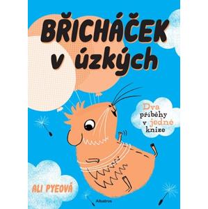 Břicháček v úzkých | Ali Pye