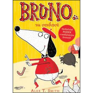 Bruno na venkově | Alex T. Smith