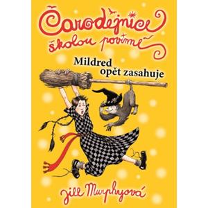 Čarodějnice školou povinné 2 | Jill Murphy, Jill Murphy