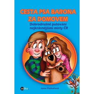 Cesta psa Barona za domovem | Jana Pluhařová, Josef Quis
