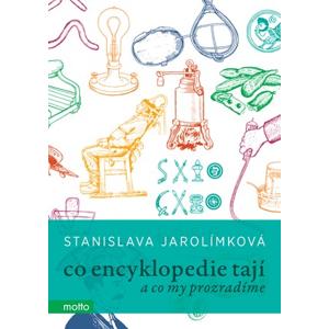 Co encyklopedie tají | Stanislava Jarolímková, Štěpán Zavadil