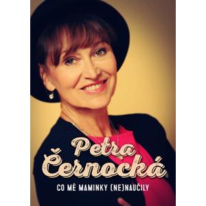 Co mě maminky (ne)naučily | Marie Formáčková, Petra Černocká