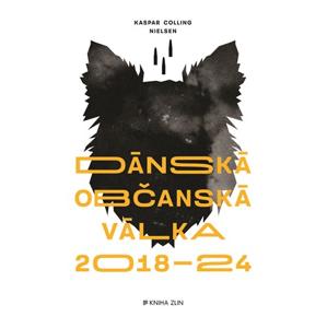 Dánská občanská válka 2018 – 2024 | Lada Halounová, Michaela Treuerová, Michaela Treuerová, Nielsen Kaspar Colling