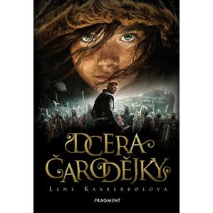Dcera čarodějky | Markéta Kliková, Lene Kaaberbolová