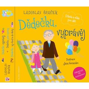 Dědečku, vyprávěj Etiketa a etika pro děti Komplet | Ladislav Špaček, Jana Fernandes