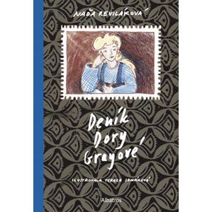 Deník Dory Grayové | Naďa Reviláková, Tereza Janáková