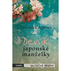 Deník japonské manželky | Veronika Ageiwa