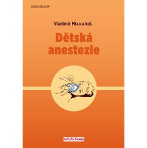 Dětská anestezie | Vladimír Mixa