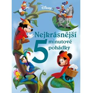 Disney - Nejkrásnější 5minutové pohádky | kolektiv, kolektiv, Petra Vichrová