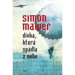 Dívka, která spadla z nebe (paperback)   Lukáš Novák, Simon Mawer