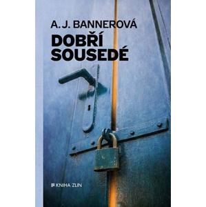 Dobří sousedé | A.J. Bannerová, Pavel Černovský