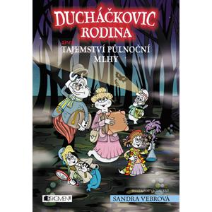 Ducháčkovic rodina aneb Tajemství půlnoční mlhy | Václav Ráž, Sandra Vebrová