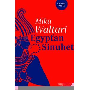 Egypťan Sinuhet | Mika Waltari