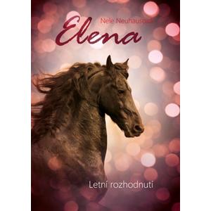 Elena: Letní rozhodnutí | Nele Neuhausová