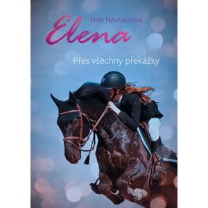Elena: Přes všechny překážky | Nele Neuhausová