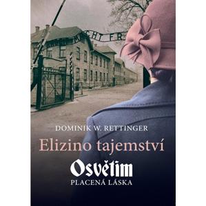 Elizino tajemství | Dominik W. Rettinger