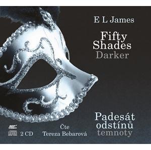 Fifty Shades Darker Padesát odstínů temnoty (audiokniha) | E L James, Tereza Bebarová