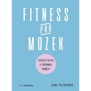 Fitness pro mozek | Jana Vejsadová
