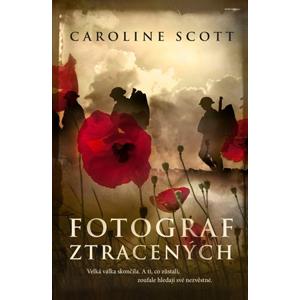 Fotograf ztracených | Caroline Scott