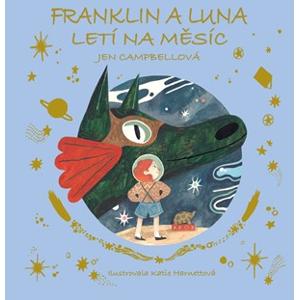 Franklin a Luna letí na měsíc | Jen Campbellová