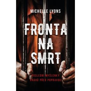 Fronta na smrt | Michelle Lyons