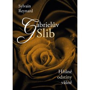 Gabrielův slib | Sylvain Reynard, Hana Netušilová, Kristýna Vyhlídková