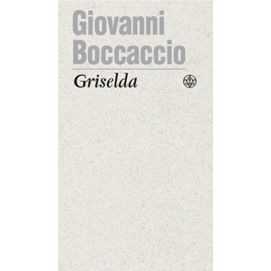 Griselda | Giovanni Boccaccio