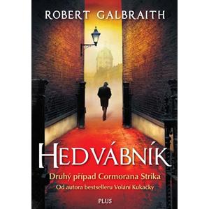 Hedvábník (brož.) | Ladislav Šenkyřík, Robert Galbraith (pseudonym J. K. Rowlingové)