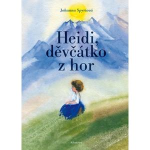 Heidi, děvčátko z hor | Pavel Beneš, Milena Poláčková, Johanna Spyriová, Daniela Hahnová-Benešová