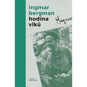 Hodina vlků | Zbyněk Černík, Ingmar Bergman
