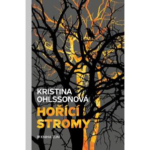 Hořící stromy | Kristina Ohlssonová, Viola Somogyi