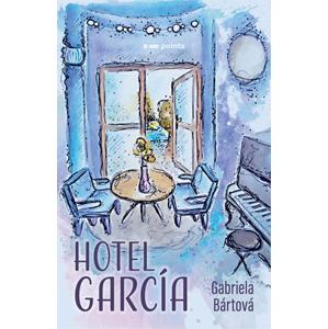 Hotel García | Gabriela Bártová