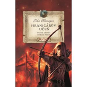 Hraničářův učeň - Kniha druhá - Hořící most   John Flanagan