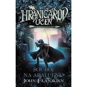 Hraničářův učeň - Souboj na Araluenu (brož.) | John Flanagan