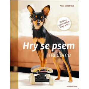 Hry se psem na doma | Anja Jakobová