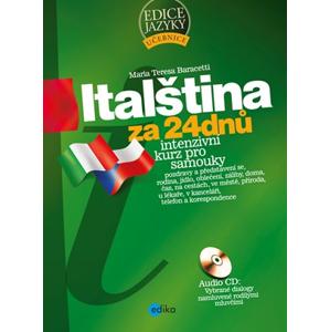 Italština za 24 dnů - Intenzivní kurz pro samouky | Maria Teresa Baracetti