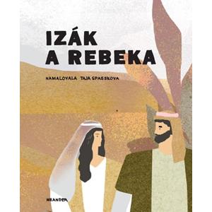 Izák a Rebeka | Ivana Pecháčková, Taja Spasskova