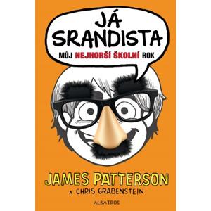 Já, srandista | Soňa Šedivá, James Patterson, Hana Petráková, Chris Grabenstein